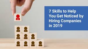 Preferred Skills List 7 Professional Skills To Help You Get Hired In 2019