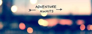 adventure awaits in life