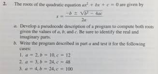 the roots of the quadratic equation ax bx c 0 are given by 4ac