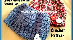 Ponytail Beanie Crochet Pattern Cool My Chunky Messy Bun And Ponytail Hat Crochet Pattern YouTube