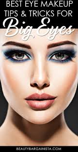 to paint the perfect eye look you will need expert makeup tips for your big
