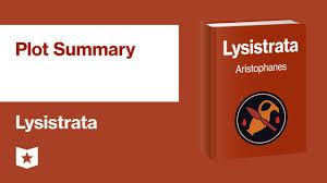 Lysistrata Plot Summary Course Hero