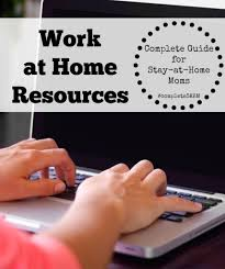 work at home job resources the stay at home mom survival guide notes on work at home jobs