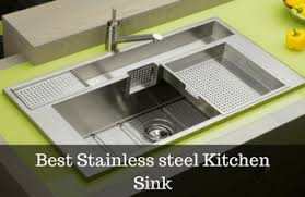 10 Best Stainless Steel Kitchen Sinks Reviews 2017  AllFaucetsWorldBest Stainless Kitchen Sinks