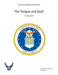 Air Force Handbook Afh 33 337 The Tongue And Quill 27 May 2015 By