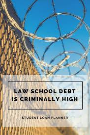 The Verdict Is In Law School Student Debt Is Criminally High