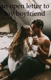 An Open Letter To My Boyfriend - Thank You - Wattpad