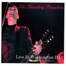 Live In Washington D. C – The Smashing Pumpkins acquistare mp3, tutte le  canzoni