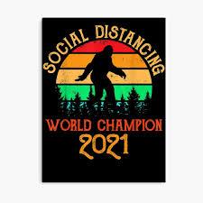 """Social Distancing World Champion 2021 Bigfoot"""" Canvas Print by  Juanita-Rhodes   Redbubble"""