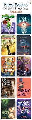 new chapter books for summer reading 2018 ages 10 12 library bookskid