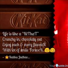 Best Kitkat Quotes Status Shayari Poetry Thoughts Yourquote
