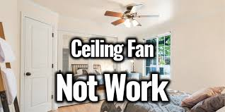 my ceiling fan not work on all sds