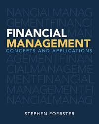 Access Financial Management Foerster Financial Management Concepts And Applications Pearson