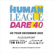 The Human League - Dare 40 Tickets - See Tickets