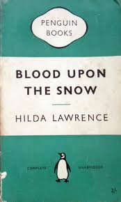 Blood upon the Snow (Mark East #1) by Hilda Lawrence