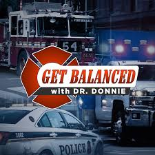The Get Balanced Podcast, with Dr. Donnie Hutchinson