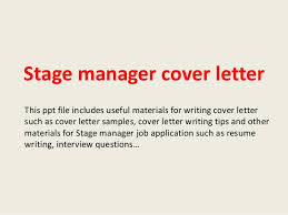 Theatre Internship Cover Letter Examples Stage Manager Cover Letter