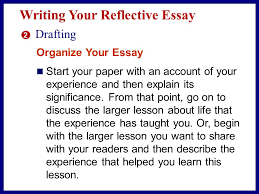 sharing your experience from reading to writing in their essays 10 writing your reflective essay 2 drafting begin writing you might write about your experience
