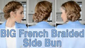 French Braid Updo Hairstyles Big French Braided Side Bun Hairstyle Fancy Hair Tutorial Youtube