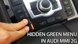 How To Access Hidden Green Menu In Audi Mmi 2g A4 A5 A6 A8 Q7 Cars Audi Audi A6 Audi Q7