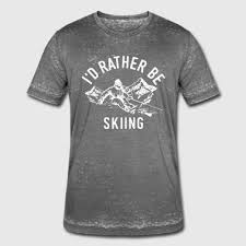 Skiing Quotes Fascinating Shop Skiing Quotes TShirts Online Spreadshirt
