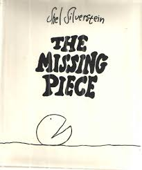 The Missing Piece Shel Silverstein The Missing Piece By Shel Silverstein Harpercollins 9780060256715