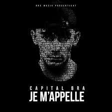Capital Bra Capital Bra Je Mappelle Lyrics Genius Lyrics