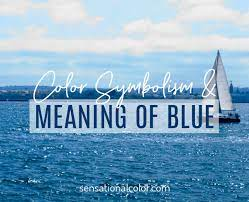 meaning of blue color psychology and