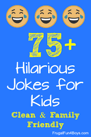these jokes won t drive you crazy unless of course your kids are telling them for the 400th time there s not much i can do about that