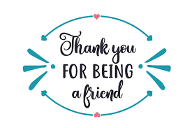 This logo is compatible with eps, ai, psd and adobe pdf formats. Thank You For Being A Friend Svg Cut File By Creative Fabrica Crafts Creative Fabrica