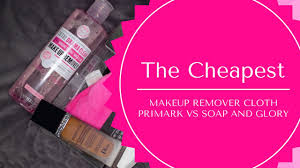 the est makeup eraser primark s makeup remover cloth vs soap and glory s drama clean