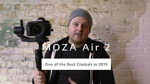 Why the <b>MOZA Air 2</b> is One of the Best Gimbals in 2019 - YouTube