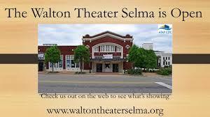 Walton Theater Selma - Home   Facebook
