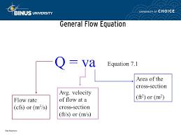 bina nusantara general flow equation q va flow rate cfs or m