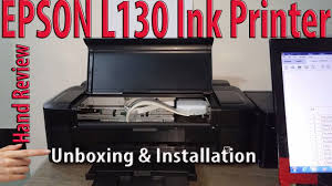 Epson L130 Ink Printer Unboxing And Installation Full Hand Review
