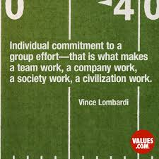 Individual Commitment To A Group Effort That Is What Makes A Team