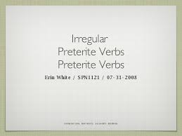 Ver Conjugation Chart Beginning Spanish 2 Irregular Preterite Verb Conjugation