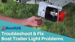 how to troubleshoot and fix boat trailer lights that don t work how to troubleshoot and fix boat trailer lights that don t work boatus