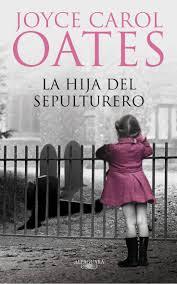 best ideas about joyce carol oates margaret la hija del sepulturero joyce carol oates en 1936 los schwart