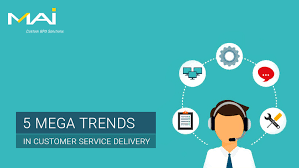 Top 5 Mega Trends In Customer Service Delivery