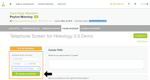 can i schedule an interview through hireology how customer after you click schedule interview a modal will appear for you to email a confirmation to the candidate of the interview time