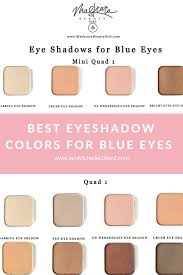 best eye shadow for blue eyes with maskcara makeup how to choose your maskcara eyeshadow for