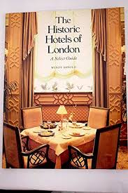 Historic Hotels of London: Select Guide: WENDY ARNOLD: 9780500274132:  Amazon.com: Books