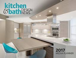 Kitchen And Bath Design News Kbdn 2017 Media Planner Request Kitchen Bath Design