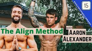 The Align Method from Aaron Alexander | chat w/ Will ep 15 - YouTube