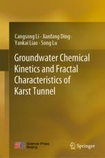 Groundwater Chemical Kinetics and <b>Fractal</b> Characteristics of Karst ...