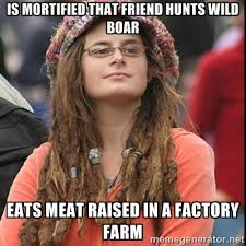 Is mortified that friend hunts wild boar Eats meat raised in a ... via Relatably.com