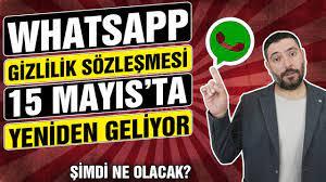 WhatsApp Gizlilik Sözleşmesi İçin Son Gün Yaklaşıyor - 15 Mayıs'ta Ne  Yapacağız? - YouTube