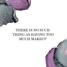 Makeup And Beauty Quotes Best of 24 Beauty Quotes Hair And Makeup Junkies Live By Glamour