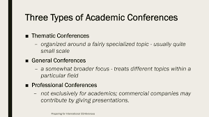 preparing for international conferences ppt video online  three types of academic conferences